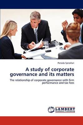 A Study of Corporate Governance and Its Matters (Paperback)