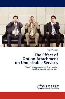 The Effect of Option Attachment on Undesirable Services (Paperback)