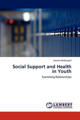 Social Support and Health in Youth (Paperback)