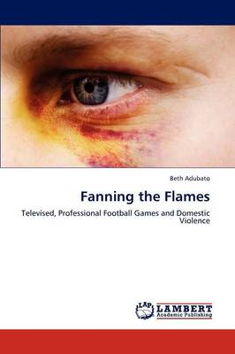 Fanning the Flames (Paperback)