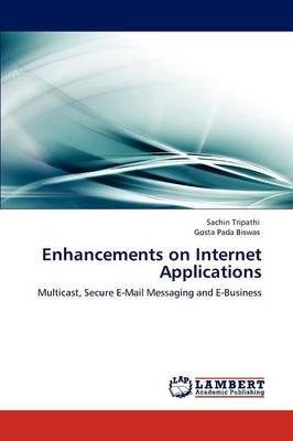 Enhancements on Internet Applications (Paperback)