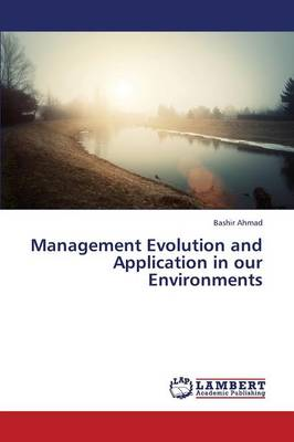 Management Evolution and Application in Our Environments (Paperback)