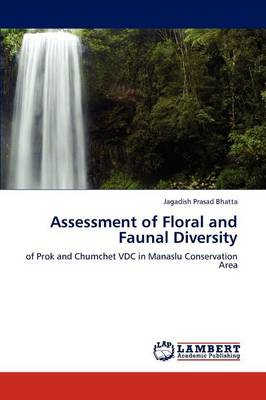 Assessment of Floral and Faunal Diversity (Paperback)