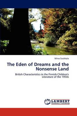 The Eden of Dreams and the Nonsense Land (Paperback)