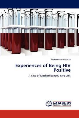 Experiences of Being HIV Positive (Paperback)