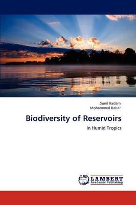 Biodiversity of Reservoirs (Paperback)