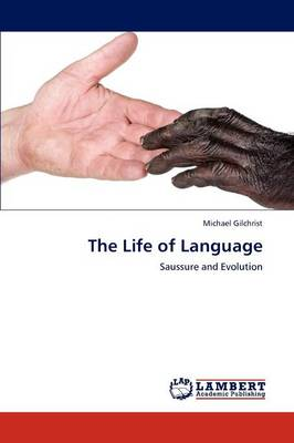 The Life of Language (Paperback)