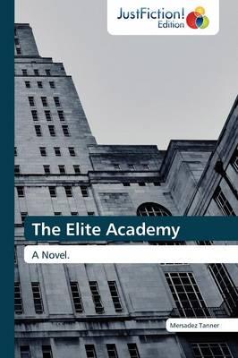 The Elite Academy (Paperback)