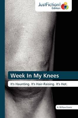 Week in My Knees (Paperback)
