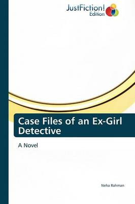 Case Files of an Ex-Girl Detective (Paperback)