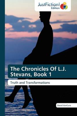 The Chronicles of L.J. Stevans, Book 1 (Paperback)
