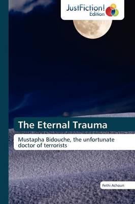The Eternal Trauma (Paperback)