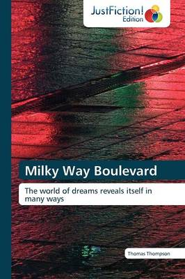 Milky Way Boulevard (Paperback)