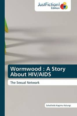 Wormwood: A Story about HIV/AIDS (Paperback)