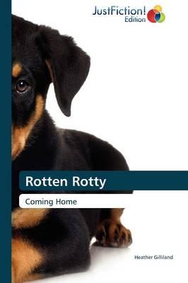 Rotten Rotty (Paperback)