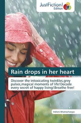 Rain Drops in Her Heart (Paperback)