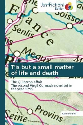 T'Is But a Small Matter of Life and Death (Paperback)