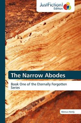 The Narrow Abodes (Paperback)