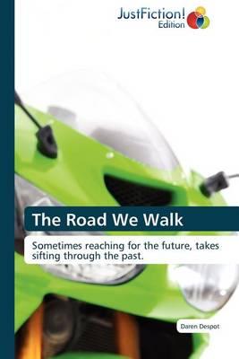 The Road We Walk (Paperback)