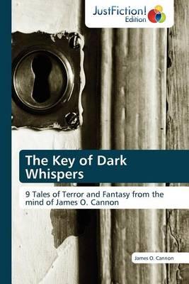 The Key of Dark Whispers (Paperback)