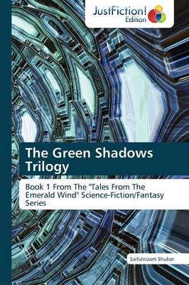 The Green Shadows Trilogy (Paperback)