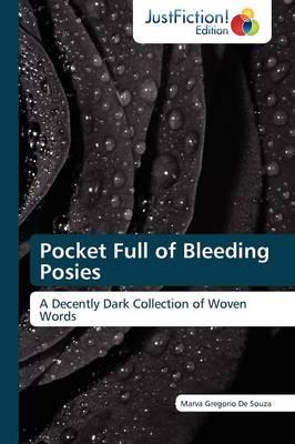 Pocket Full of Bleeding Posies (Paperback)