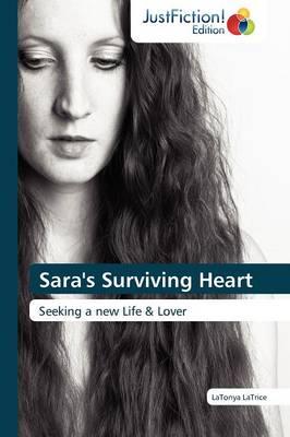 Sara's Surviving Heart (Paperback)