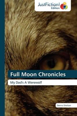 Full Moon Chronicles (Paperback)