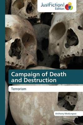 Campaign of Death and Destruction (Paperback)