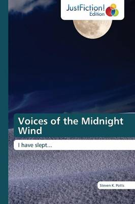 Voices of the Midnight Wind (Paperback)
