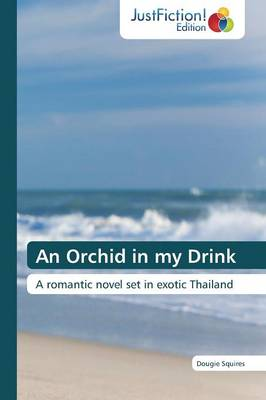 An Orchid in My Drink (Paperback)