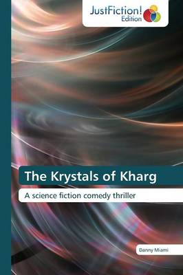 The Krystals of Kharg (Paperback)