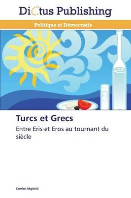 Turcs Et Grecs - Omn.Dictus (Paperback)