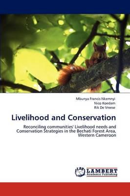 Livelihood and Conservation (Paperback)