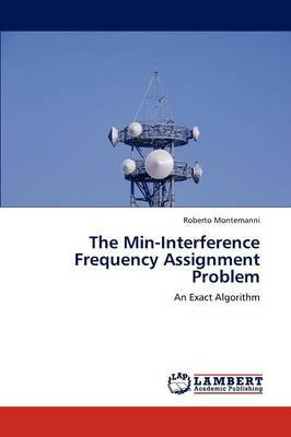 The Min-Interference Frequency Assignment Problem (Paperback)