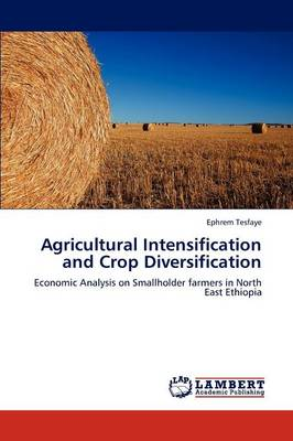 Agricultural Intensification and Crop Diversification (Paperback)