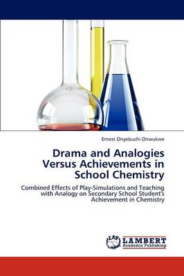 Drama and Analogies Versus Achievements in School Chemistry (Paperback)