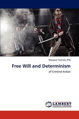 Free Will and Determinism (Paperback)