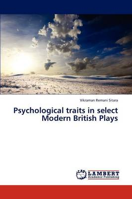 Psychological Traits in Select Modern British Plays (Paperback)