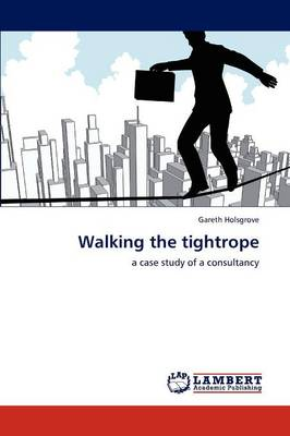 Walking the Tightrope (Paperback)