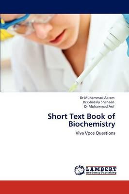 Short Text Book of Biochemistry (Paperback)