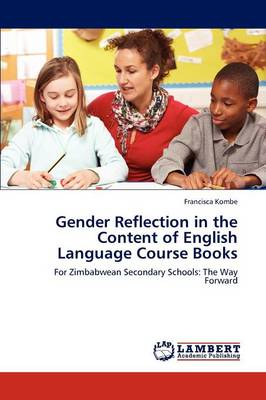 Gender Reflection in the Content of English Language Course Books (Paperback)