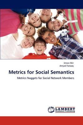 Metrics for Social Semantics (Paperback)