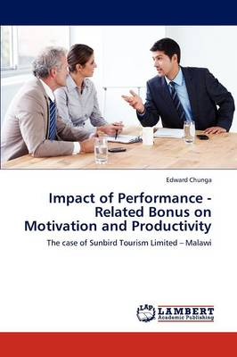 Impact of Performance - Related Bonus on Motivation and Productivity (Paperback)