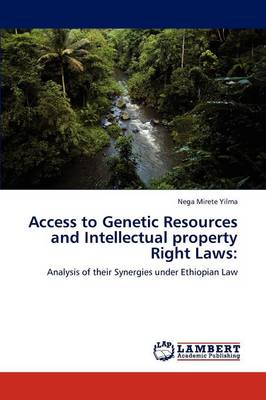 Access to Genetic Resources and Intellectual Property Right Laws (Paperback)