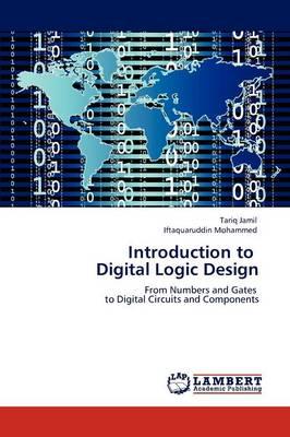 Introduction to Digital Logic Design (Paperback)