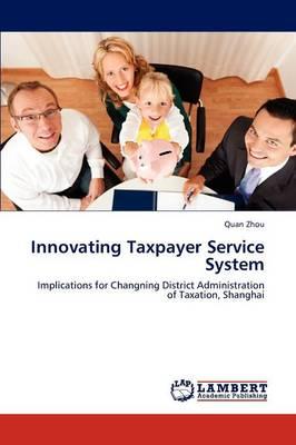 Innovating Taxpayer Service System (Paperback)
