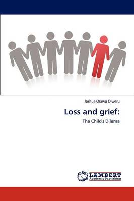 Loss and Grief (Paperback)