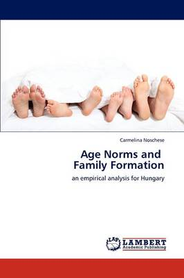 Age Norms and Family Formation (Paperback)
