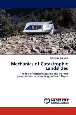 Mechanics of Catastrophic Landslides (Paperback)